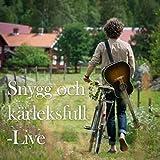 Snygg och kärleksfull (Live från Söderhamns Teater)