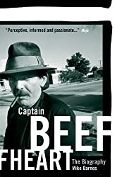 Captain Beefheart: The Biography by Mike Barnes (2011-08-08)