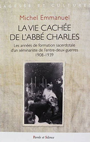 La vie cachée de l'abbé Charles