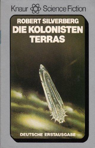 Die Kolonisten Terras.