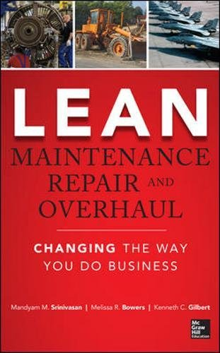 Lean Maintenance Repair and Overhaul por Mandyam Srinivasan