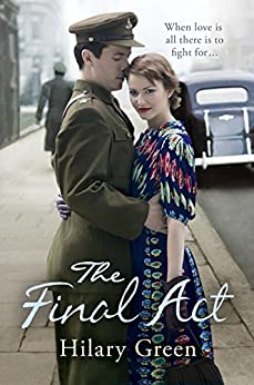 The Final Act (Follies Book 4) by [Green, Hilary]