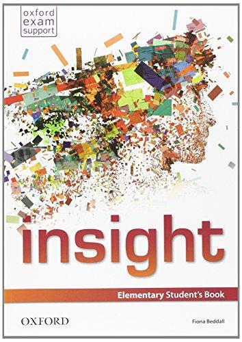 Insight. Elementary. Student's book-Workbook. Per le Scuole superiori. Con e-book. Con espansione online