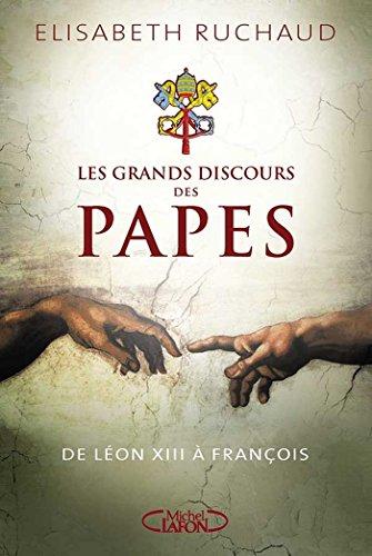 Les grands discours des papes par Elisabeth Ruchaud