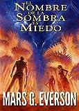 Libros Descargar PDF El Nombre de la Sombra es Miedo La Colonia nº 1 (PDF y EPUB) Espanol Gratis