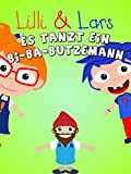 Clip: Es tanzt ein Bi-Ba-Butzemann - Lilli und Lars