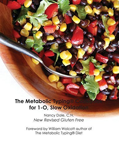 The Metabolic Typing Cookbook for 1-O, Slow Oxidation by Dale, Nancy (2014) Paperback