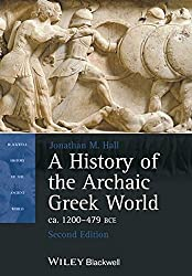 A History of the Archaic Greek World, Ca. 1200-479 Bce, Second Edition (Blackwell History of the Ancient World)