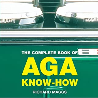 The Complete Book of Aga Know-how (Aga and Range Cookbooks)