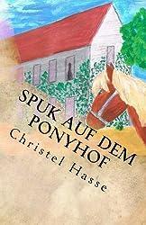 Spuk auf dem Ponyhof: Eine interaktive Spukgeschichte