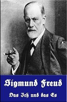 Das Ich und das Es von [Freud, Sigmund]