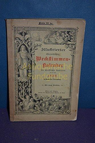 Illustrierter östrerreichischer Weckstimmen-Kalender für christliche Familien auf das Jahr 1894, Sechster Jahrgang.
