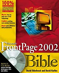 [(FrontPage 2002 Bible)] [By (author) David Elderbrock] published on (August, 2001)