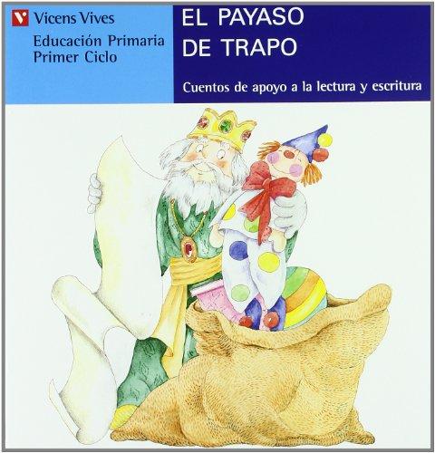 El Payaso De Trapo. Serie Azul: 18 (Cuentos de Apoyo. serie Azul) - 9788431648657