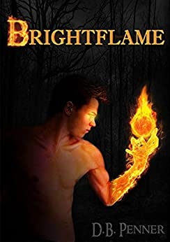 Brightflame (Heroes of Gammalgard Book 1) by [Penner, D.B.]