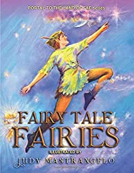 Fairy Tale Fairies: Portal To The Land of Fae