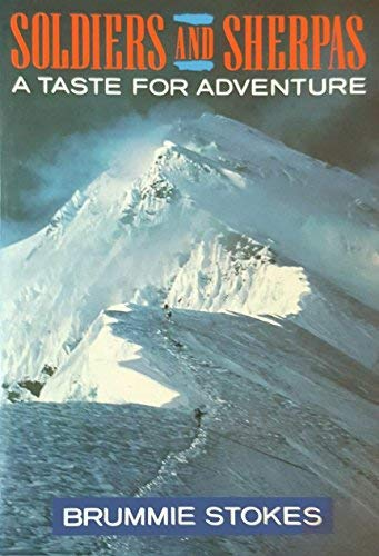 Soldiers and Sherpas: A Taste for Adventure Sherpa-taste