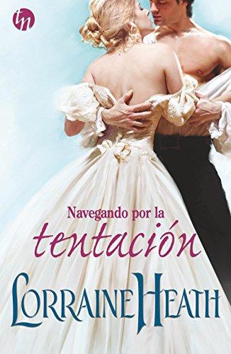 Navegando por la tentación (Top Novel) por Lorraine Heath