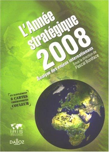 L'année stratégique : Stratéco : analyse des enjeux internationaux