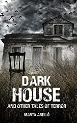 Dark House: and other tales of terror (English Edition)