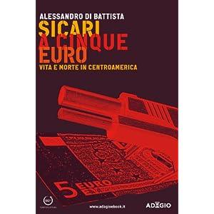 Sicari a cinque euro: Vittime e morte in Centroamerica (Adagio)