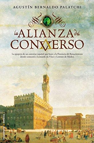 La alianza del converso (Bestseller (roca)) por Agustín Bernaldo Palatchi