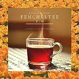 Fencheltee 2.0 (feat. MeLoke) [Explicit]