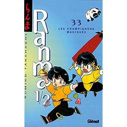 Ranma 1/2 - Tome 33 : Les Champignons magiques