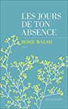Telecharger Livres Les jours de ton absence (PDF,EPUB,MOBI) gratuits en Francaise