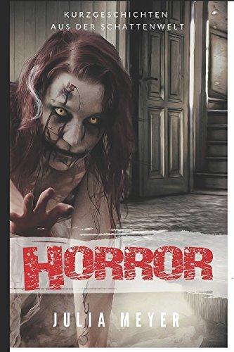 Horror: Kurzgeschichten aus der Schattenwelt