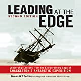 Leading at the Edge: Leadership Lessons from the Extraordinary Saga of Shackleton's Antarctic Expedition by Dennis N.T. Perkins (2013-04-02)
