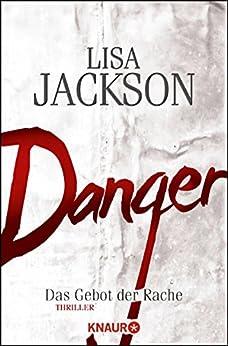 Danger: Das Gebot der Rache (Ein Fall für Bentz und Montoya) von [Jackson, Lisa]