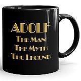 Adolf Coffee Mug Kaffeetasse Kaffeebecher Personalisiert mit Name- The Man The Myth The Legend Gift for Männer Men - 11 oz Black Mug - Gold Black 2