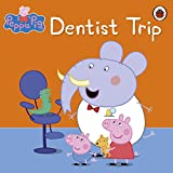 Peppa Pig: Dentist Trip: Dentist Trip (English Edition)