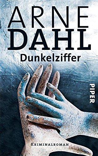 Buchseite und Rezensionen zu 'Dunkelziffer: Kriminalroman (A-Team 8)' von Arne Dahl