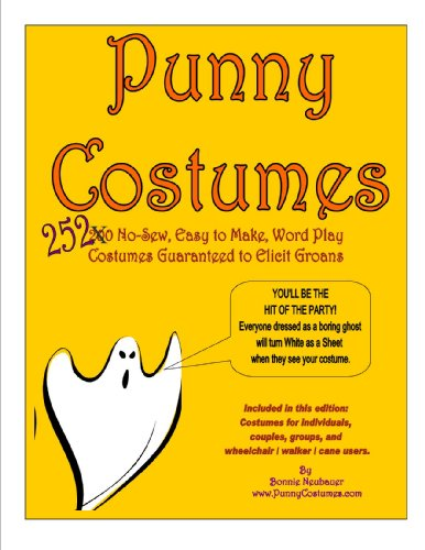 Punny Costumes, 252 no-sew, easy-to make, word play costumes guaranteed to elicit groans (English Edition)
