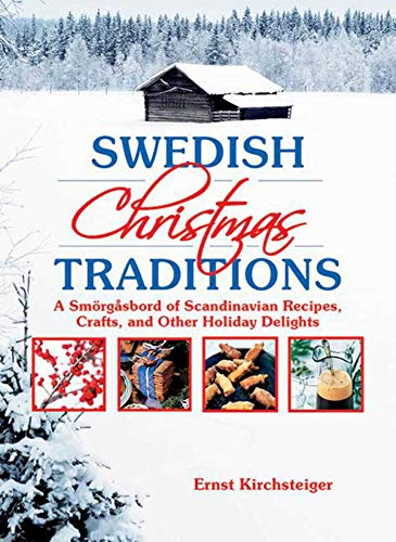 aditions: A Smörgåsbord of Scandinavian Recipes, Crafts, and Other Holiday Delights ()