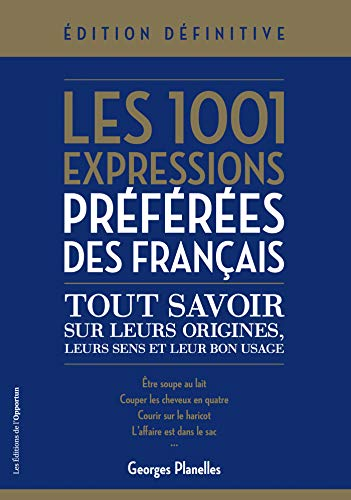 Les 1001 expressions préférées des Français (French Edition) eBook ...