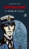 Corto Maltese : Le guide de Venise par Pratt