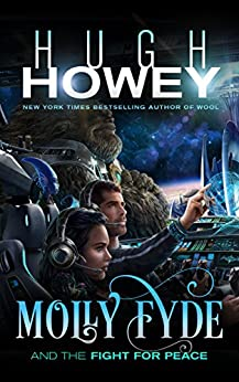 Molly Fyde and the Fight for Peace (The Bern Saga Book 4) (English Edition) par [Howey, Hugh]