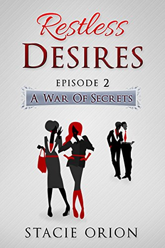 A War Of Secrets (Restless Desires Book 2)