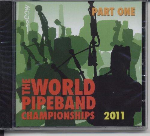 World Pipe Band Championships 2011 Part 1