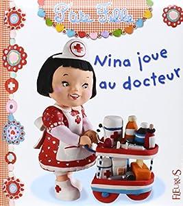 """Afficher """"Nina joue au docteur"""""""