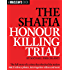 The Shafia Honour Killing Trial (A Maclean's Book)