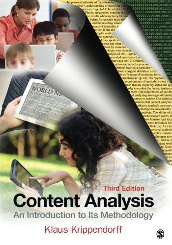 Content Analysis: An Introduction to Its Methodology por Klaus Krippendorff