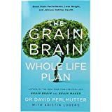 Dr David Perlmutter The Grain Brain Ganzes Leben Plan