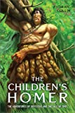 The Children's Homer: The Adventures of Odysseus and the Tale of Troy (English Edition)