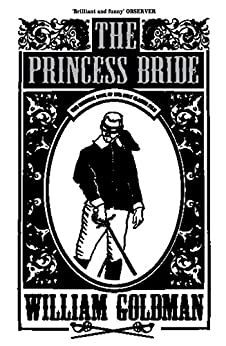 The Princess Bride von [Goldman, William]