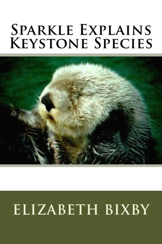 Sparkle Explains Keystone Species