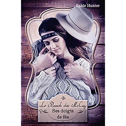 Ses doigts de fée: Le Ranch des McCoy #3
